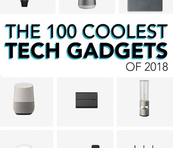 THE 100 COOLEST TECH GADGETS OF 2019